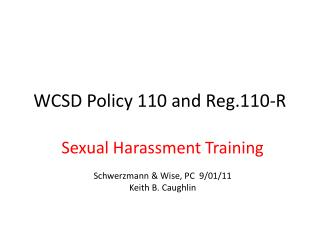 WCSD Policy 110 and Reg.110-R