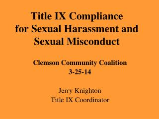 Title IX Compliance for Sexual Harassment and Sexual Misconduct