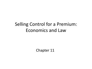 Selling Control for a Premium: Economics and Law