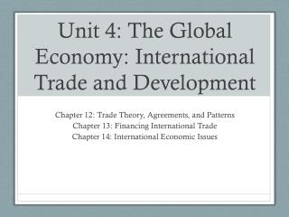 Unit 4: The Global Economy: International Trade and Development
