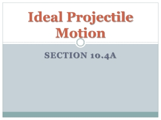 Ideal Projectile Motion