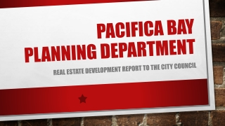Pacifica Bay  Planning Department