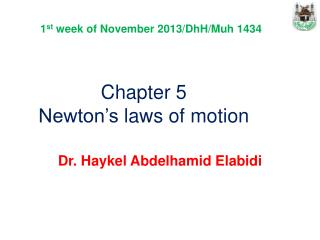 Chapter  5 Newton's laws  of motion