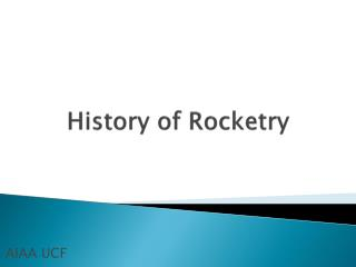 History of Rocketry