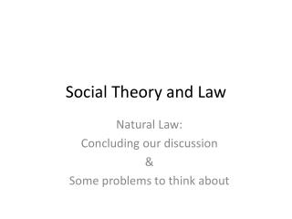 Social Theory and Law