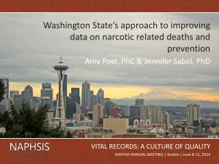 Washington State's approach to improving data on narcotic related deaths and prevention