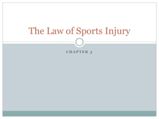 The Law of Sports Injury