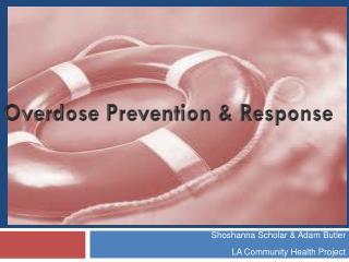Overdose Prevention & Response