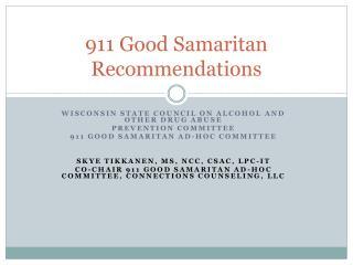 911 Good Samaritan Recommendations