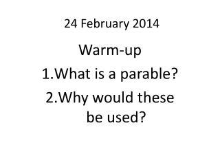 24  February  2014