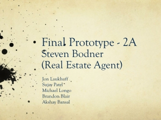 Final Prototype - 2A Steven Bodner (Real Estate Agent)