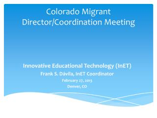 Colorado Migrant Director/Coordination Meeting