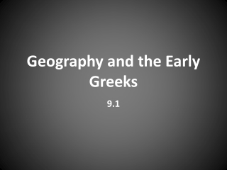 Geography and the Early Greeks