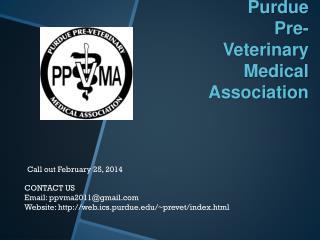 Purdue    Pre-Veterinary  Medical Association