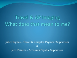 Travel & AP Imaging What does that mean to me?