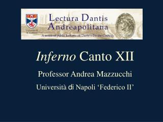 Inferno  Canto XII Professor Andrea  Mazzucchi Università di  Napoli 'Federico II'