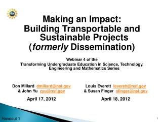 Making an Impact:  Building Transportable and Sustainable Projects ( formerly  Dissemination) Webinar 4 of the