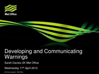 Developing and Communicating Warnings