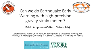 Can we do Earthquake Early Warning with high-precision  gravity  strain meters?