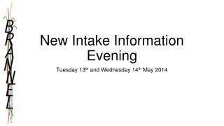 New Intake Information Evening