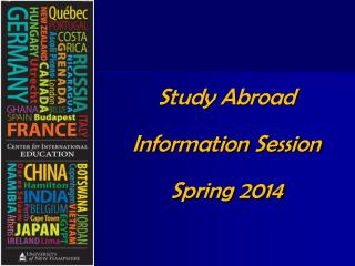 Study Abroad  Information Session Spring 2014
