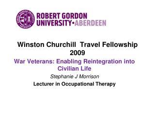 Winston Churchill  Travel Fellowship 2009