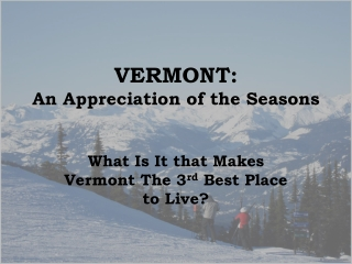 VERMONT: An Appreciation of the Seasons