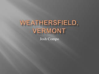Weathersfield , Vermont