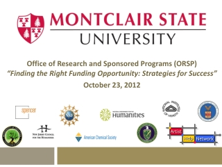 "Office of Research and Sponsored Programs (ORSP) ""Finding the Right Funding Opportunity: Strategies for Success"" Octobe"