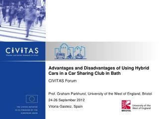 Advantages and Disadvantages of Using Hybrid Cars in a Car Sharing Club in Bath CIVITAS Forum