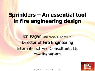Sprinklers – An essential tool in fire engineering design