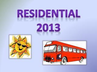 Residential  2013