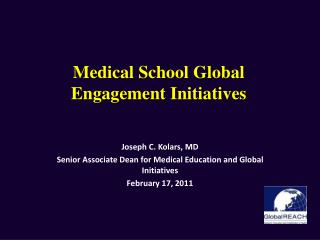Medical School Global Engagement Initiatives
