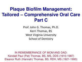 Plaque Biofilm Management: Tailored – Comprehensive Oral Care Part C