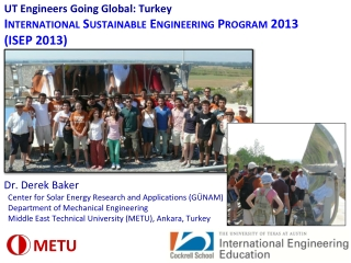 UT Engineers Going Global: Turkey International Sustainable Engineering Program 2013  (ISEP 2013)
