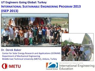 UT Engineers Going Global: Turkey International Sustainable Engineering Program 2013  (ISEP 2013)