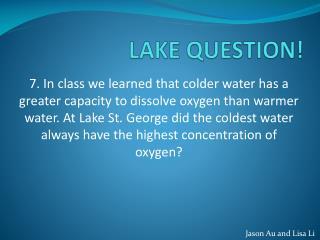 LAKE QUESTION!