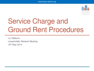 Service  C harge  and Ground Rent Procedures