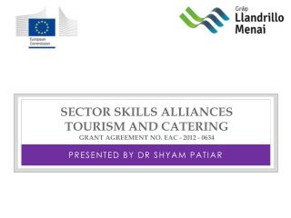 Sector Skills Alliances  Tourism and Catering Grant Agreement No.  EAC - 2012 - 0634