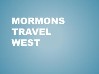 Mormons Travel West