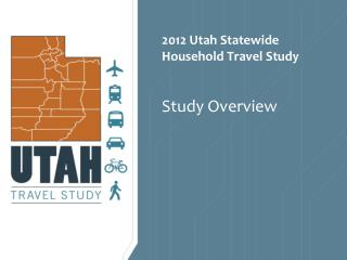 2012 Utah Statewide Household Travel Study