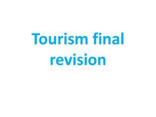 Tourism final revision