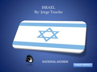 ISRAEL By: Jorge Touche