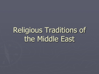Religious Traditions of the Middle East