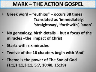 Mark – The action gospel