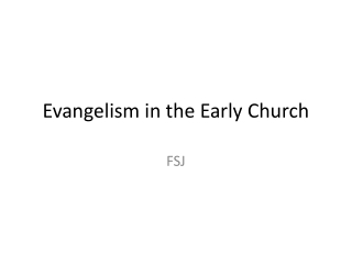 Evangelism in the Early Church