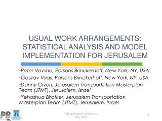 Usual Work Arrangements: Statistical Analysis and Model Implementation for Jerusalem