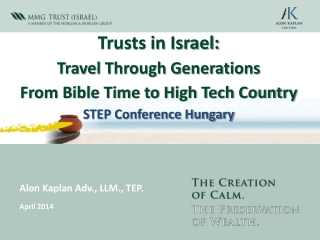 Trusts in Israel:  Travel Through Generations  From Bible Time to High Tech Country STEP Conference Hungary