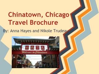 Chinatown, Chicago Travel Brochure