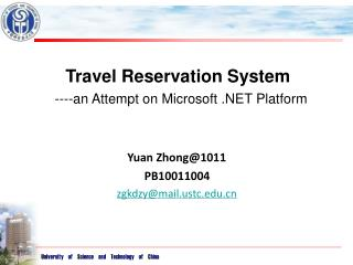 Travel Reservation System ----an Attempt  on  Microsoft .NET Platform